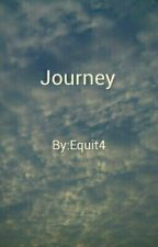 Journey by Equit4