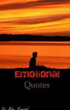 Emotional Quotes by LavishDoodle