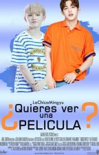 ¿Quieres ver una pelicula? (JiCheol/LEMON) |One Shot| by LaChicaMingyu