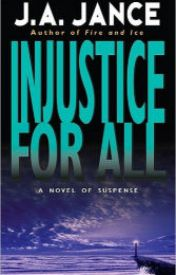 Injustice for All (J. P. Beaumont Series #2) by onevacep