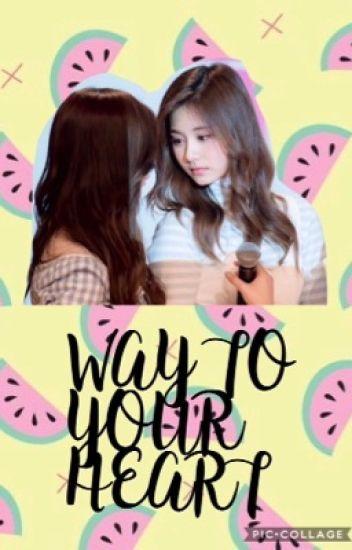 [Series Oneshots] [TZUSA] WAY TO YOUR HEART