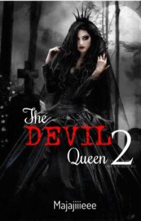 The Devil queen 2 (complete) by majajiiieee