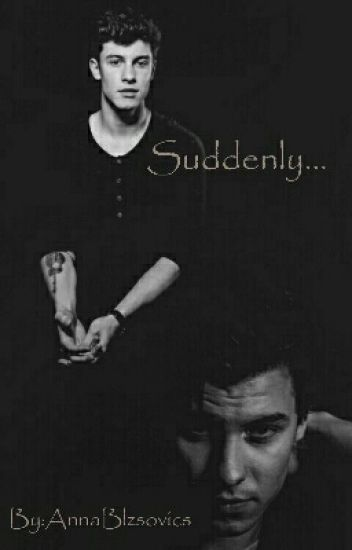 Suddenly...[s.m]