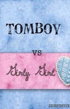 Girly Girl VS. Tomboy by to_random_for_you