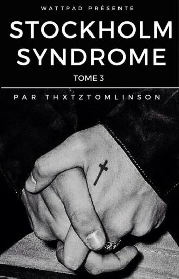 Stockholm Syndrome [Tome 3]