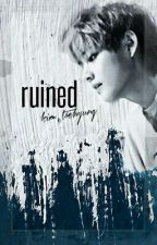 Ruined / Kim Taehyung by godblesstaehyung