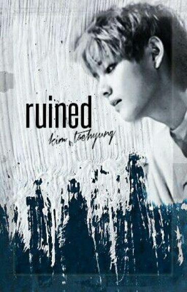 Ruined / Kim Taehyung