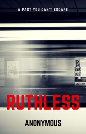 Ruthless by DarkenInRegret
