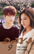 9 дней, чтобы влюбиться / 9 days to fall in love ( JungKook | Sana ) by Julia_fairy