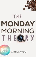 Conversations (Gxg): The Monday Morning Theory by vanillaVDE