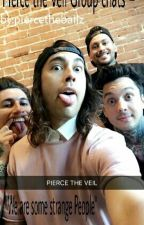 Pierce the Veil Group chats (Completed) by piercethebailz