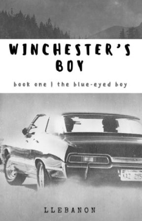 Winchester's Boy [book one- Silence] by helloitsdoctordisco
