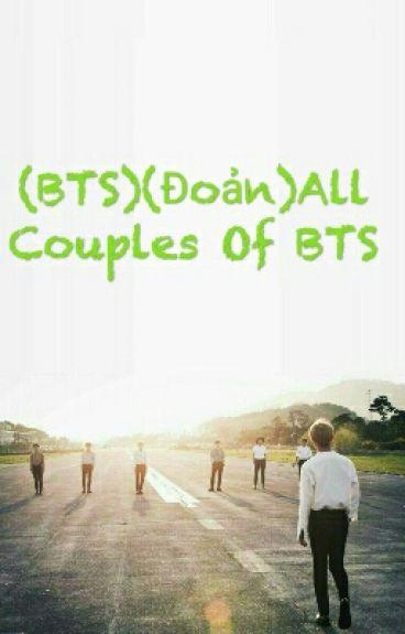 (BTS)(Đoản)All Couples Of BTS