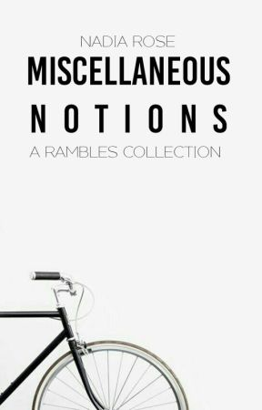 Miscellaneous Notions by xxKeepGoingxx