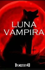 Luna Vampira by mistery43