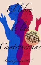 El Libro de las Controversias by SoniaGarcia00123