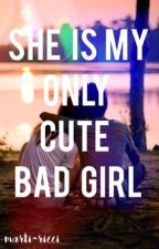 SHE IS MY ONLY CUTE BAD GIRL~Cameron Dallas by marty2magariSpinelli