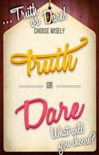 ♥ TRUTH AND DARE ♥ by VampCraz