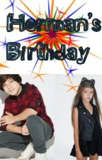 Walk The Prank Fanfics: Herman's Birthday (SLOW UPDATES) by I_Aint_Typical