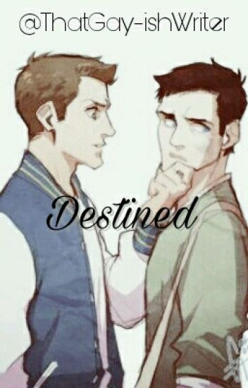 Destined {Discontinued, Sorry}