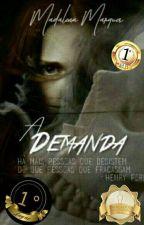 A Demanda by madalenamarques126