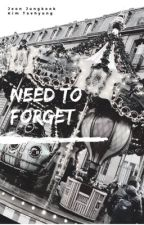 Need To Forget |TaeKook  by priincess_taeguk