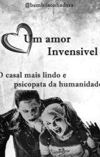 Um Amor Invensivel by Bambiisonhadora