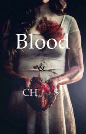 BLOOD & Chaos  by Someone_far
