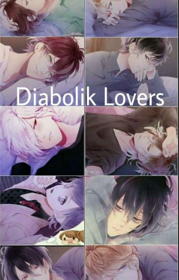 Diabolik Lovers Fan Fiction