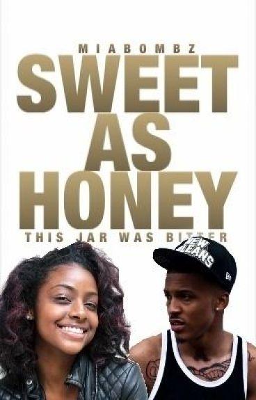 Sweet as Honey *AUGUST ALSINA*
