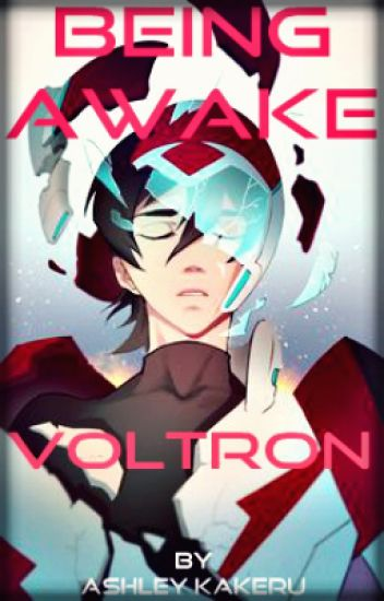Being Awake (Klance) [Voltron WA 2017]