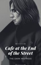 The Café at the End of the Street by The-Dark-Mistress