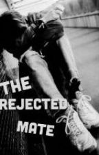 The rejected Mate  by THICKERZ17