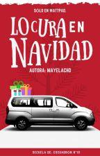 Locura en navidad by MayelaCHD