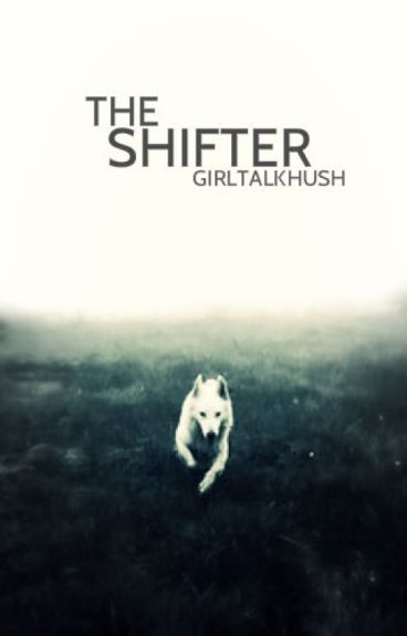 The Shifter [Book 3]