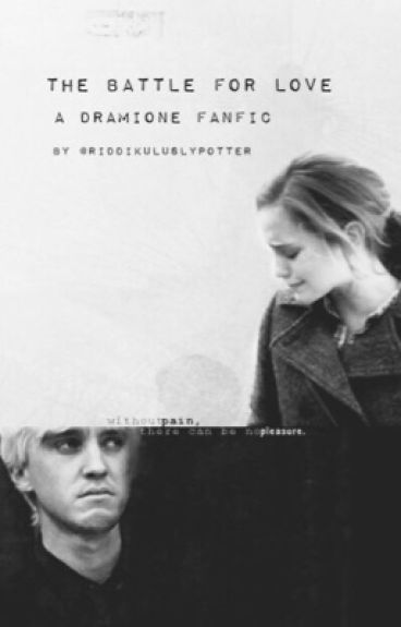 The Battle for Love     (Dramione)