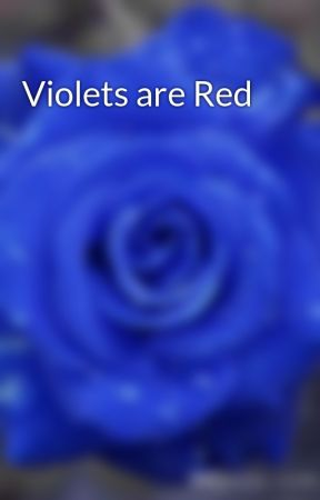 Violets are Red by musicreading132