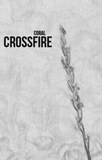 CROSSFIRE | GUSTAVO ACOSTA [C.S.] by allydiachild