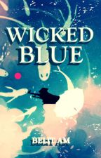 WICKED BLUE by BelitAm