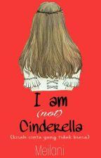 I am (Not) Cinderella by SJK858
