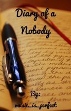 Diary of a Nobody by music_is_perfect