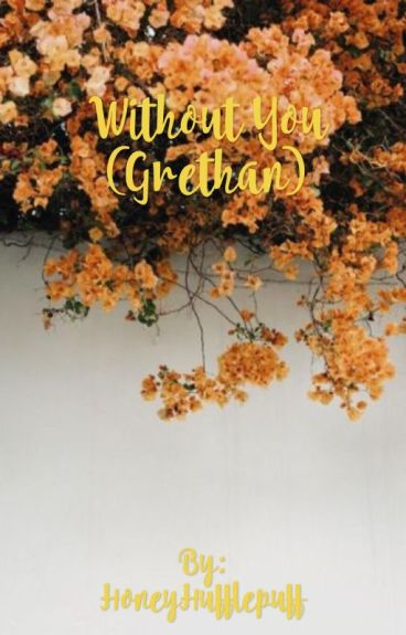 Without You (Grethan)