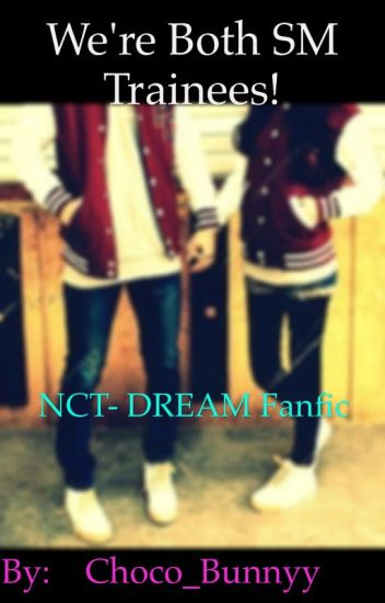 We're both SM trainees! (Jaemin- Nct Dream Fanfic)