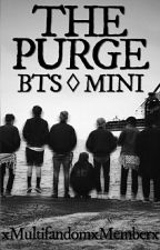 《The Purge ♢ BTS》 by xMultifandomxMemberx