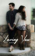 Loving YOU by Mz_Arien