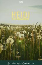 Heidi ya es adolescente by LuciernagaLuminaria