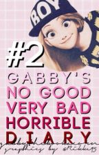 Gabby's No Good Very Bad Horrible Diary Pt. 2 by jingle-gabby