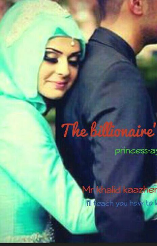 The Billionaire's Wife by princess-ayesha
