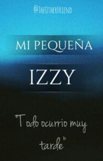 Mi Pequeña Izzy