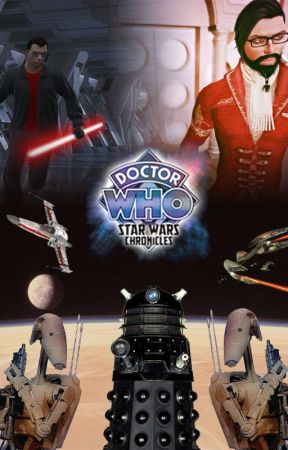 Doctor Who: The Star Wars Chronicles by DarkRula